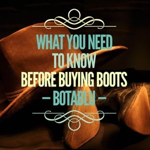 Boots What you need to know—Cowboy Western & more